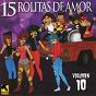 Compilation 15 rolitas de amor, vol. 10 avec Sur 16 / Interpuesto / Tres Vallejo / California Blues / Tatuaje Vivo...