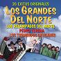 Album 20 éxitos originales: los grandes del norte de Pedro Yerena / Los Relámpagos del Norte / Tremendos Gavilanes