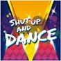Compilation Shut up and dance avec The STW Project / Lelah / Franques / Rico Caliente / Alessio Pras...