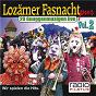 Compilation Lozärner fasnacht pur, vol. 2 (20 guuggenmusigen live) avec Lozarner Kracher / Unknown / Nena / Sonnechöbler Ebikon / Padi Bernhard...