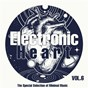 Compilation Electronic heart, vol. 6 (the special selection of minimal music) avec Carlo DI Bari / K Logic / Minimal Monkey / Virtual Elements / Sweep...