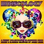 Compilation Discology (a finest collection of glamorous disco house & classics selected by jamie lewis) avec Vincent Valler / Christian Hornbostel, Alfred Azzetto / Soulmagic, Imagination / Paolo Barbato / Seb Skalski...