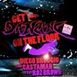 Album Get dancing (on the floor) (feat. roz brown) de Castaman / Diego Broggio