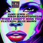 Album Wish I didn't miss you (feat. billie brown) (nikos diamantopoulos MIX) de Jamie Lewis / Nikos Diamantopoulos