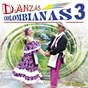 Compilation Danzas colombianas, vol. 3 avec Nicoyembe / Cuerdas Colombianas / Alex Acosta / Grupo la Talanquera