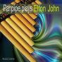 Album Panpipe plays elton john de Ricardo Caliente