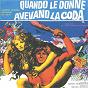 Album Quando le donne avevano la coda (Original Motion Picture Soundtrack) de Ennio Morricone