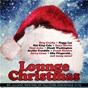 Compilation Lounge christmas (20 lounge remixes of all-time christmas hits) avec Joan Javits / Jule Styne / James Pierpont / Mel Tormé / Nat King Cole...