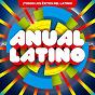 Compilation Anual latino avec Charly Rodríguez / Sixto Rein / Romántico Latino / Dn Tato / Diehl the Versatil...