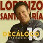 Album Decálogo (sus 10 mayores éxitos) de Lorenzo Santamaría