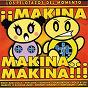 Compilation Makina, makina...makina!! avec Orbital / Pont Aeri Vol.4 / Four Dimensions / Psykotik / Alien...