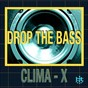Album Drop the bass de Clima X