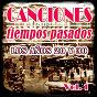 Compilation Canciones de tiempos pasados: los años 20 y 30, vol. 1 avec Orquesta Parocasini / Célia Gámez / Conchita Piquer / Xavier Cugat / Imperio Argentina...