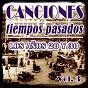 Compilation Canciones de tiempos pasados: los años 20 y 30, vol. 3 avec Georgel / Paquita Escribano / Joséphine Baker / Carmen Flores / La Goyita...