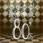 Album Lo mejor del rock de los 80: vol. 8 de Lo Mejor del Rock de Los 80