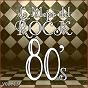 Album Lo mejor del rock de los 80: vol. 13 de Lo Mejor del Rock de Los 80