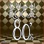 Album Lo mejor del rock de los 80: vol. 15 de Lo Mejor del Rock de Los 80