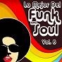 Album Lo mejor del funk & soul, vol. 6 de Vol. 6 / Lo Mejor del Funk & Soul