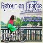 Compilation Retour en france avec Georges Brassens / Monique Andree Serf / Barbara / C Nougaro, Jacques Datin / Claude Nougaro...