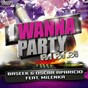 Album I wanna party (pa pa pa) (feat. milenka) de Baseek / Oscar Aparicio