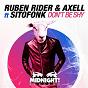 Album Don't be shy (feat. sitofonk) (radio edit) de Axell / Ruben Rider