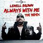 Album Always with me (jfmee remix) de Lenell Brown