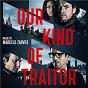 Album Our kind of traitor (original motion picture soundtrack) de Marcelo Zarvos