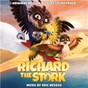 Album Richard the Stork (Original Motion Picture Soundtrack) de Eric Neveux