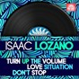 Album Turn up the volume / love situation / don't stop de Isaac Lozano