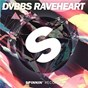 Album Raveheart de DVBBS