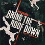 Album Bring The Roof Down (feat. Luciana) de Kúra