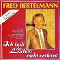 Album Ich hab' das lachen nicht verlernt de Fred Bertelmann
