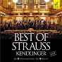 Album Best of strauss kendlinger (live) de Johann Strauß / Matthias Georg Kendlinger, K&K Philharmoniker / K&K Philharmoniker
