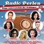 Compilation Radio perlen (neue österreichische schlager - hits) avec Band Graz / Anna Hirschmann / Marco Schelch / Night Fever / Styrina...
