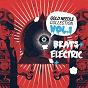 Compilation Gold needle collection (beats & electric vol 1) avec Leftfield / Don Diablo / Calling All DJS / Steve Aoki / Tai...