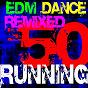 Album 50 running hits! edm dance remixed de Running Music Workout