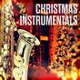 Compilation Christmas instrumentals avec Richard Hore / Christchurch Citadel Salvation Army Band / Claude Pasquale / Hoghton Hughes / Franz Strauss...