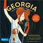 Compilation Georgia, tous mes rêves chantent avec Alain Chamfort / Cécile de France / Babx / Amandine Bourgeois / Raphaële Lannadère...